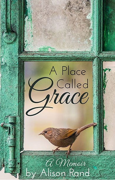 A Place Called Grace by Alison Rand